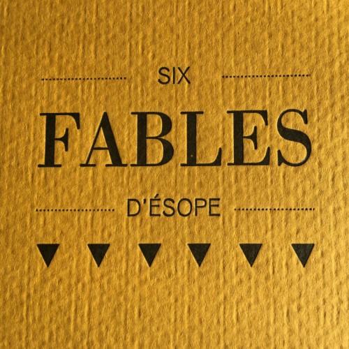 Six fables d'Ésope - Laurence Pernet