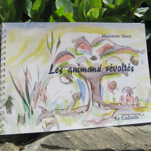 Les animaux révoltés - Marianne Since