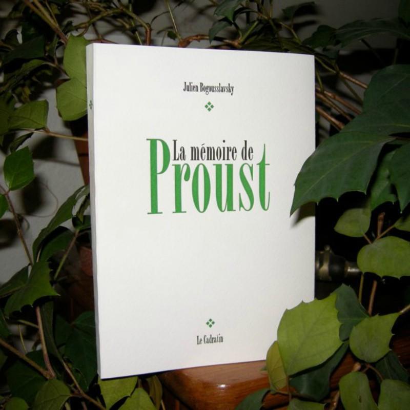 La mémoire de Proust - Julien Bogousslavsky