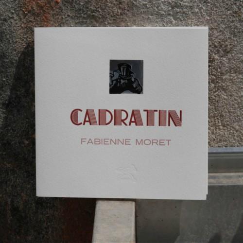 Le Cadratin - Fabienne Moret