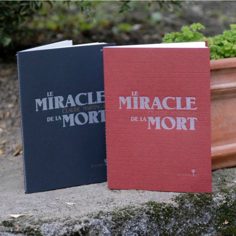 Le Miracle de la mort - Claude Martingay