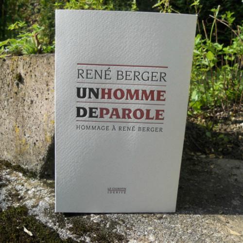 Un Homme de Parole: Hommage à René Berger