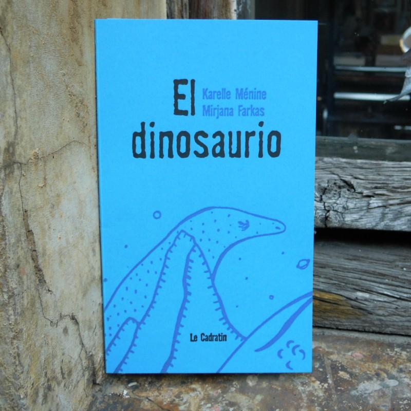 El dinosaurio - Karelle Ménine & Mirjana Farkas