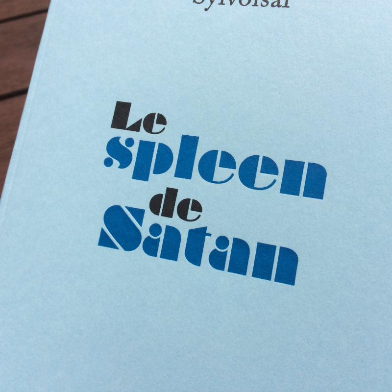 Le spleen de Satan - Sylvoisal