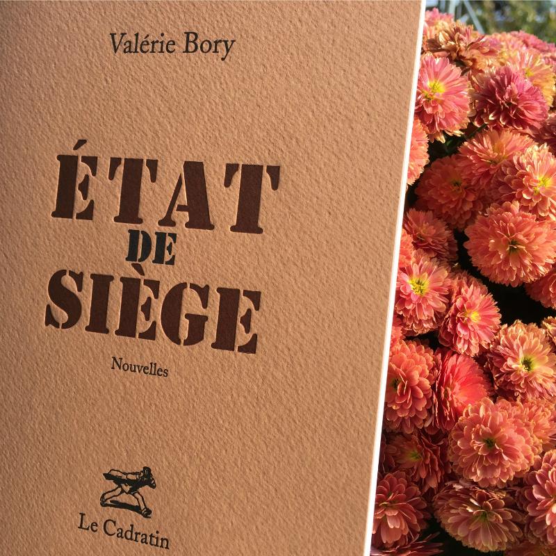 État de siège - Valérie Bory