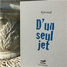 D'un seul jet - Sylvoisal