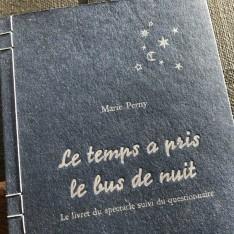 Le temps a pris le bus de nuit - Marie Perny