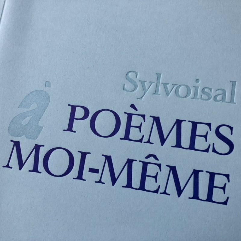 Poèmes à moi-même - Sylvoisal