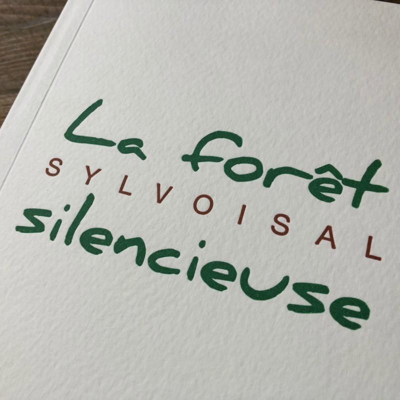 La Forêt silencieuse - Sylvoisal