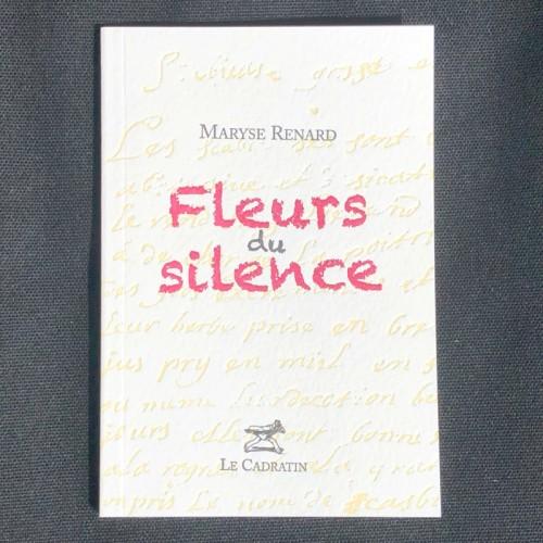 Fleurs du silence - Maryse Renard