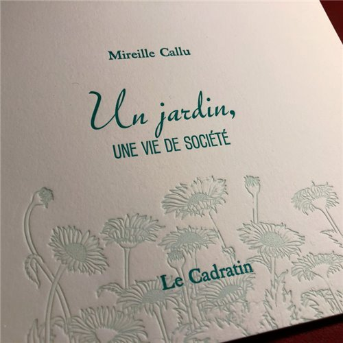 Un jardin, une vie de société - Mireille Callu