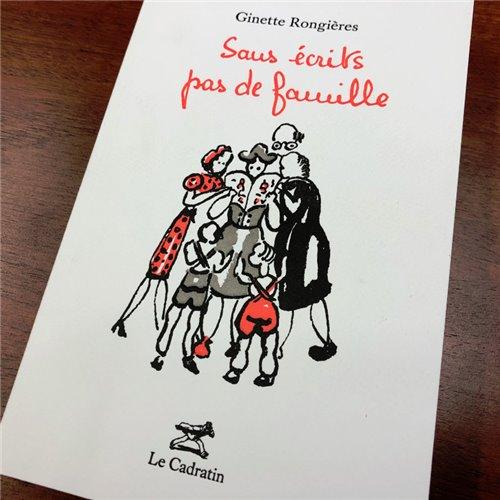 Sans écrits pas de famille - Ginette Rongières