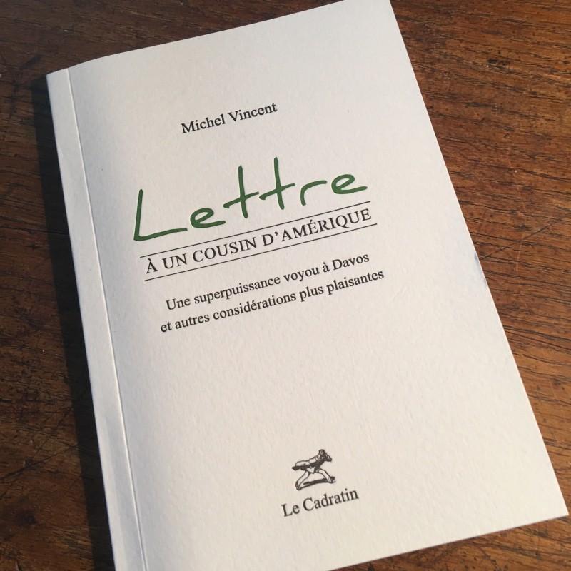 Lettre à un cousin d'Amérique - Michel Vincent