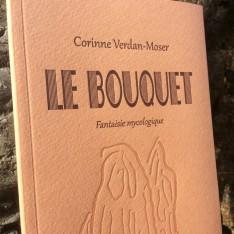 Le bouquet - Corinne Verdan-Moser
