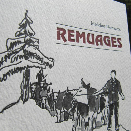 Remuages - Madeline Demaurex
