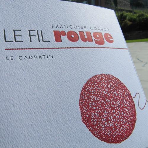 Le fil rouge - Françoise Corboz