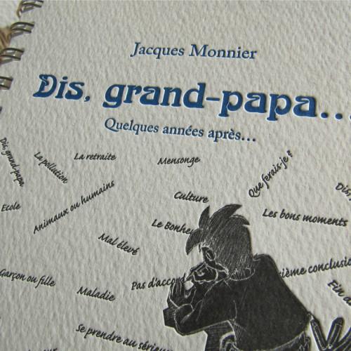 Dis, grand-papa... Quelques années après... - Jacques Monnier