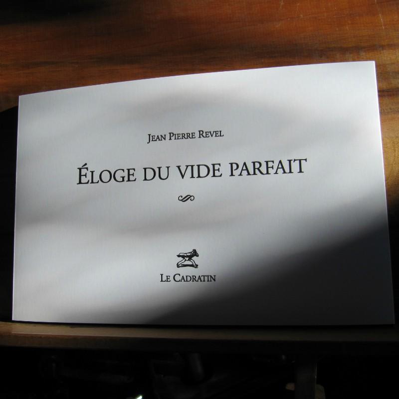 Eloge du Vide Parfait - Jean Pierre Revel
