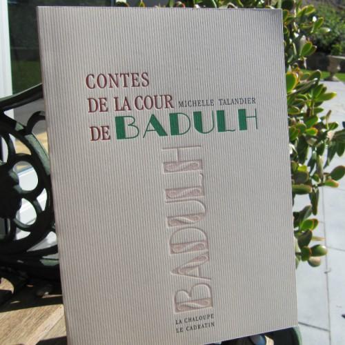 Contes de la cour de Badulh - Michelle Talandier
