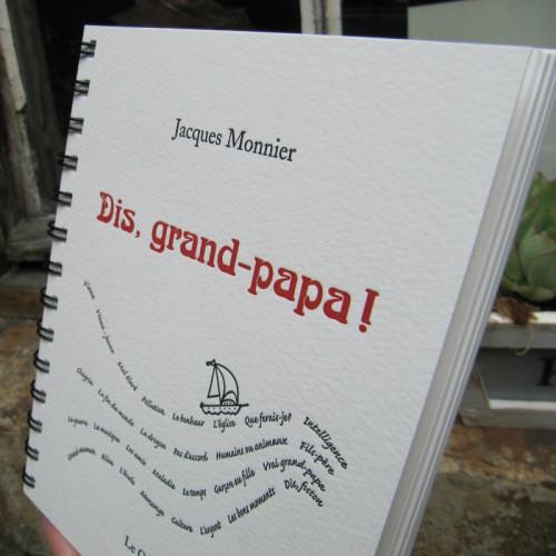 Dis, grand-papa! - Jacques Monnier